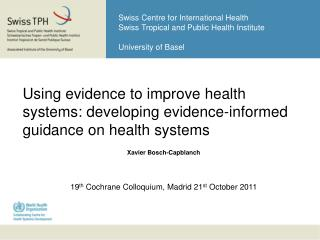 Using evidence to improve health systems: developing evidence-informed guidance on health systems