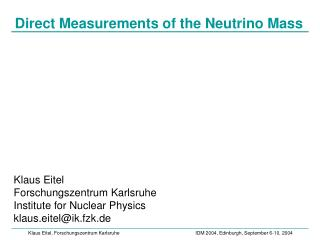 Direct Measurements of the Neutrino Mass