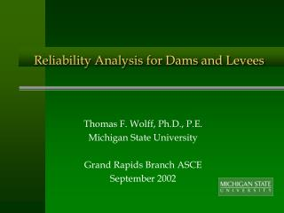 Reliability Analysis for Dams and Levees