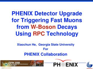 PHENIX Detector Upgrade for Triggering Fast Muons from  W-Boson  Decays Using  RPC  Technology