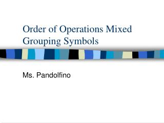 Order of Operations Mixed Grouping Symbols