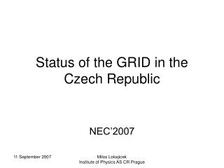 Status of the GRID in the Czech Republic
