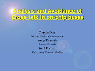 Analysis and Avoidance of Cross-talk in on-chip buses