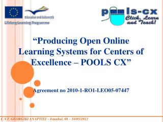 """ Producing Open Online Learning Systems for Centers of Excellence – POOLS CX """