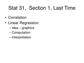 Stat 31,  Section 1, Last Time