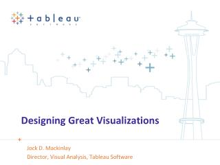 Designing Great Visualizations