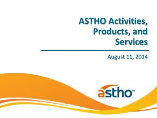 ASTHO Activities, Products, and Services