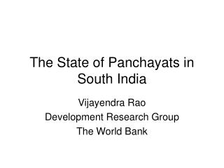 The State of Panchayats in South India