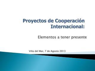 Proyectos de Cooperación Internacional:
