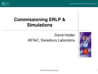 Commissioning  ERLP & Simulations