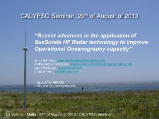 CALYPSO Seminar, 29 th  of August of 2013