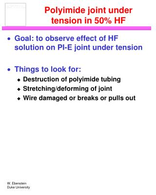 Polyimide joint under tension in 50% HF