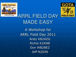 ARRL FIELD DAY  MADE EASY