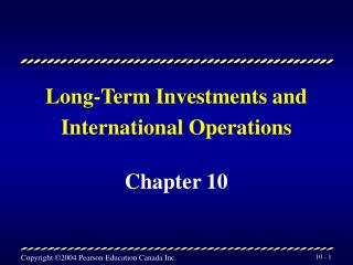 Long-Term Investments and International Operations