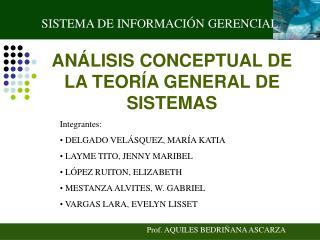 Integrantes:  DELGADO VEL SQUEZ, MAR A KATIA  LAYME TITO, JENNY MARIBEL  L PEZ RUITON, ELIZABETH  MESTANZA ALVITES, W. G