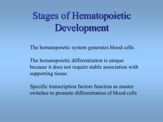Stages of Hematopoietic Development
