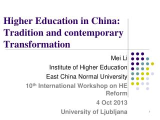 Higher Education in China: Tradition and contemporary Transformation