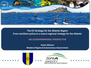 The EU Strategy for the Atlantic Region