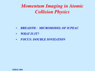 Momentum Imaging in Atomic Collision Physics