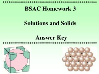 ************************************************* BSAC Homework 3  Solutions and Solids