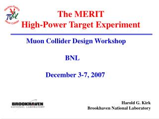 The MERIT  High-Power Target Experiment