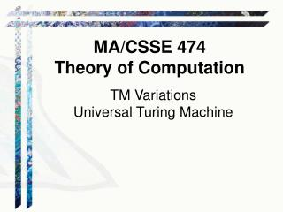 TM Variations Universal Turing Machine