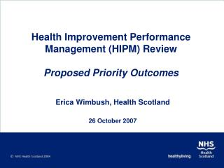 Health Improvement Performance Management (HIPM) Review Proposed Priority Outcomes