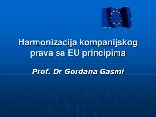 Harmonizacija kompanijskog prava sa EU principima