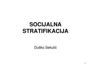 SOCIJALNA STRATIFIKACIJA