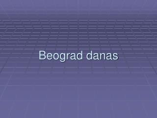 Beograd danas