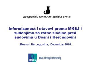 Bosna i Hercegovina,   Decembar 2010.