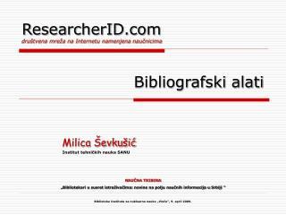 ResearcherID društvena mreža na Internetu namenjena  naučnicima