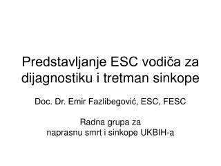 Predstavljanje ESC vodiča za dijagnostiku i tretman sinkope
