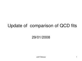 Update of  comparison of QCD fits