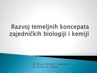 Razvoj temeljnih koncepata zajedničkih biologiji i kemiji