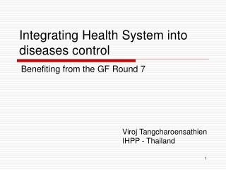Integrating Health System into diseases control