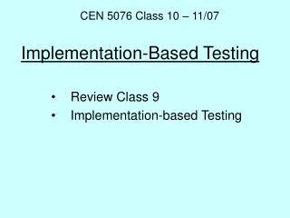 Implementation-Based Testing