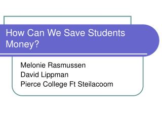 How Can We Save Students Money?