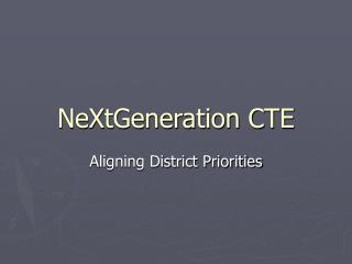 NeXtGeneration CTE