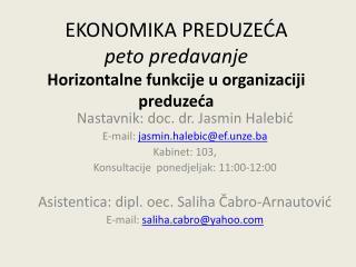 EKONOMIKA PREDUZEĆA peto predavanje Horizontalne funkcije u organizaciji preduzeća