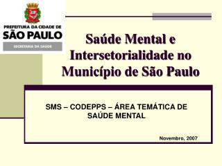 Sa de Mental e Intersetorialidade no Munic pio de S o Paulo