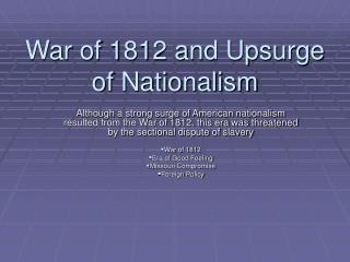 War of 1812 and Upsurge of Nationalism