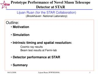 Prototype Performance of Novel Muon Telescope Detector at STAR
