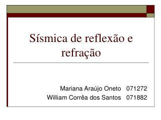 Sísmica de reflexão e refração