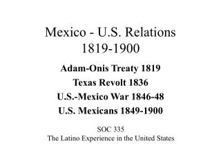 Mexico - U.S. Relations  1819-1900
