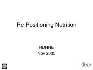 Re-Positioning Nutrition