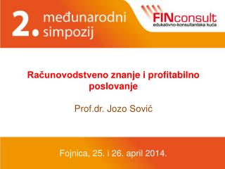 Računovodstveno znanje i profitabilno poslovanje Prof.dr .  Jozo Sović