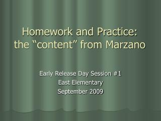 "Homework and Practice:  the ""content"" from Marzano"