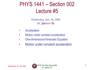 PHYS 1441 – Section 002 Lecture #5
