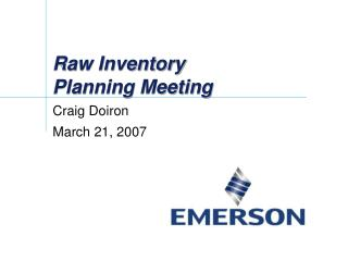 Raw Inventory Planning Meeting